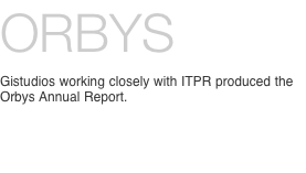Orbys Gistudios working closely with ITPR produced the Orbys An